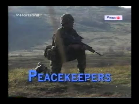 Peacekeepers in Bosnia parts 1 and 2