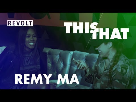 Remy Ma | This or That