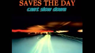 Saves The Day - The Choke