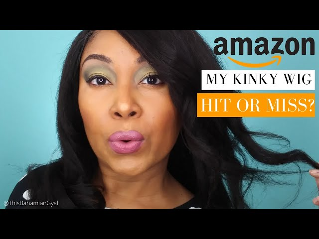 Amazon Wigs | Amazon Wig Review | Amazon Wigs Lace Front | Kinky Wigs | This Bahamian Gyal