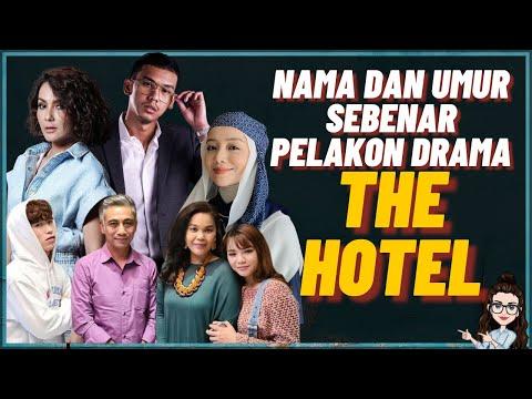 Nama Dan Umur Sebenar Pelakon Drama The Hotel