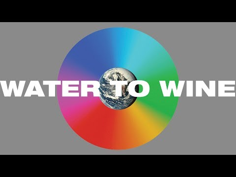 Water to Wine Lyric Video -- Hillsong UNITED