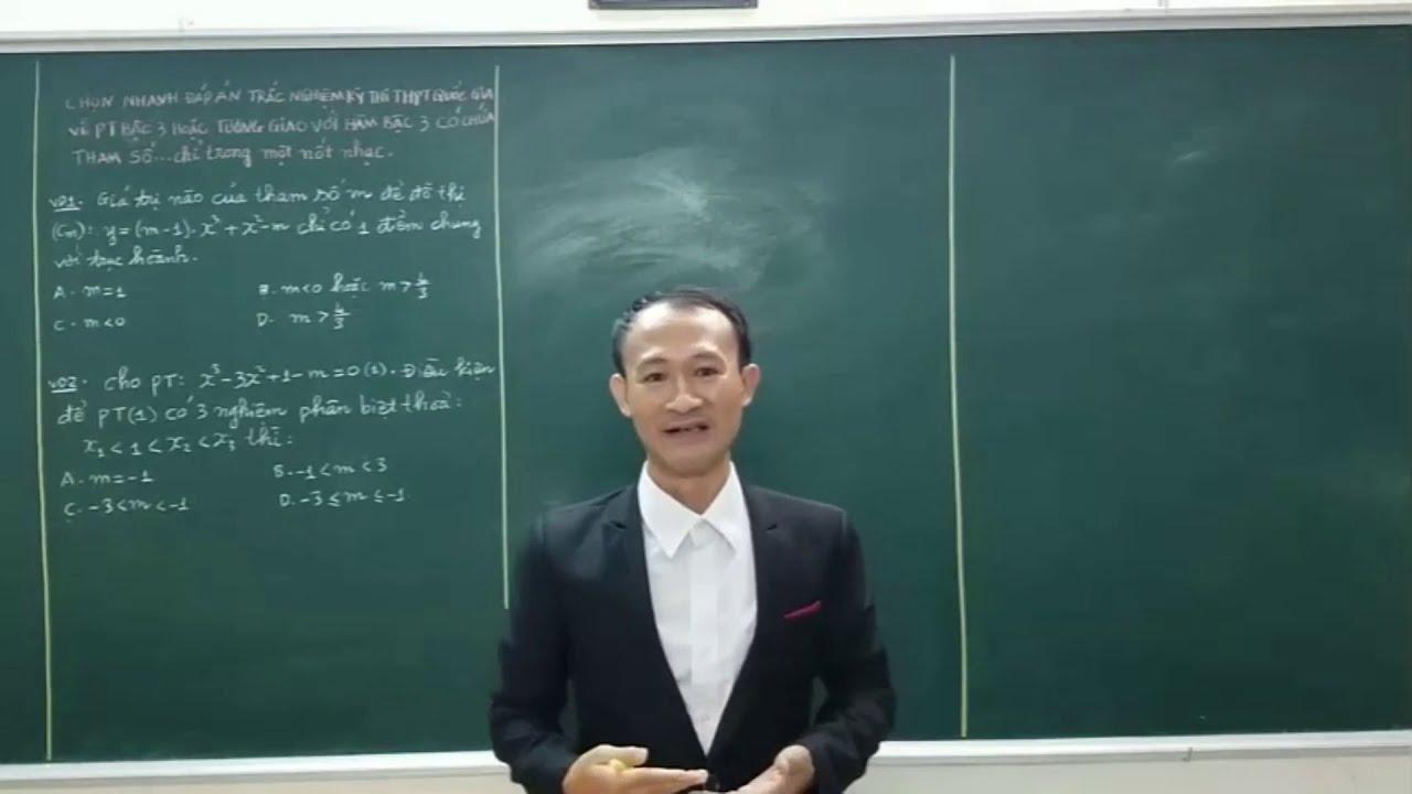 Toán 12-Luyện thi giữa kỳ 1-Giải nhanh bài toán tương giao có chứa tham số m | Thầy Nguyễn Hữu Hùng
