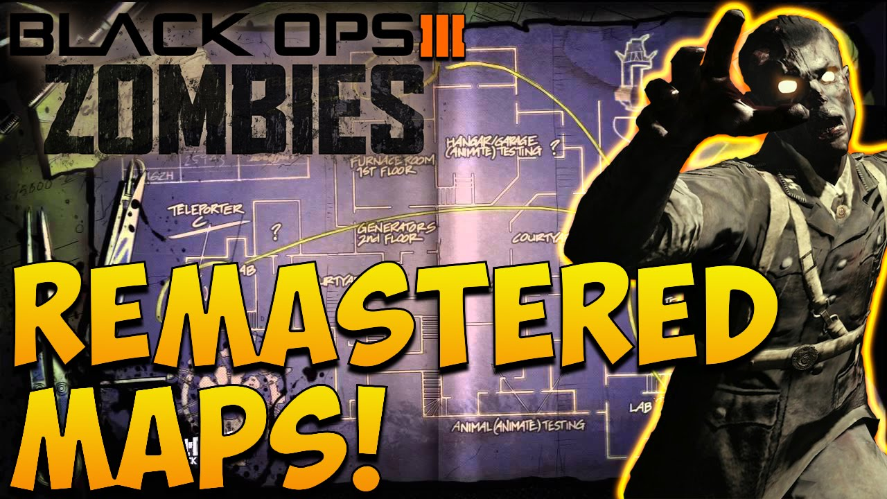 Black Ops Zombies NEW BO ZOMBIES REMASTERED MAPS RUMORED - All of us remastered bo3 zombies maps