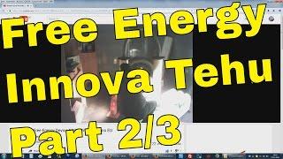 Free Energy Generator Innova Tehu Live Streaming Demo Part 2