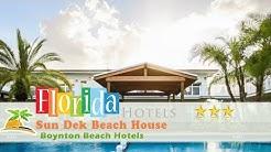 Sun Dek Beach House - Boynton Beach Hotels, Florida