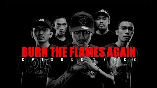 Serigala Malam - Burn The Flames Again - Ep.3