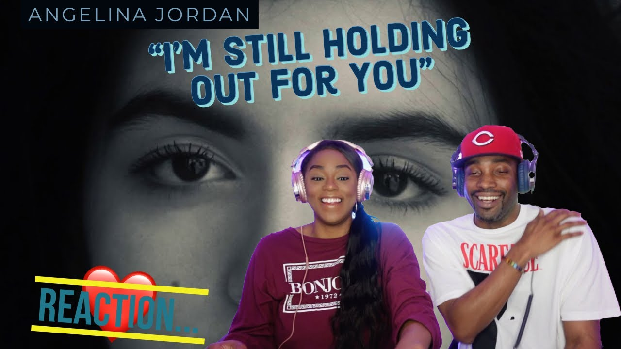 """VOCAL SINGER REACTS TO ANGELINA JORDAN """"I'M STILL HOLDING OUT FOR YOU"""" REACTIONS   Asia and BJ"""