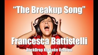"Francesca Battistelli ""The Breakup Song"" BackDrop Christian Karaoke"
