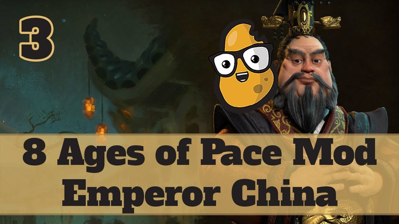 Download Civ 6 Modded China Ep. 3 - Let's Play Civ 6 Qin Shi Huang in the 8 Ages of Pace mod!