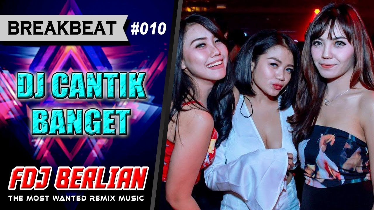 DJ CANTIK BANGET 2018 BIKIN TERBANG MEALAYANG