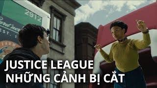 Justice League - NHỮNG CẢNH BỊ CẮT & GIẢI THÍCH