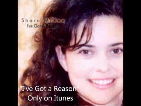 I've Got A Reason by Shara McKee
