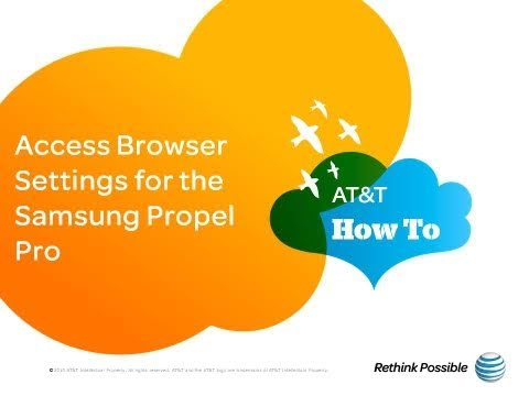 Access Browser Settings for the Samsung Propel Pro: AT&T How To Video Series