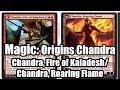 Magic Origins Spoiler: Is Chandra, Fire of Kaladesh/Chandra, Roaring Flame Real?