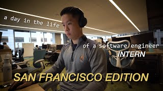 A Day In the Life of a Software Engineer Intern In San Francisco