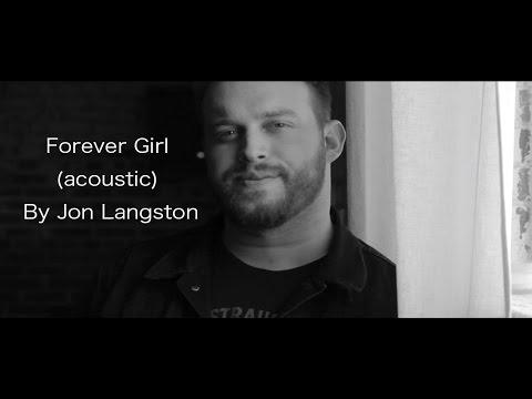 Forever Girl - Jon Langston - Acoustic Music Video