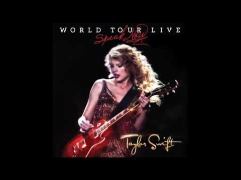 Taylor Swift - Speak Now (Speak Now World Tour Live) Audio Official