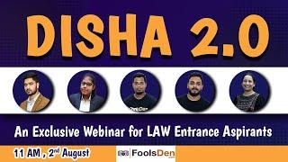 DISHA 2.O - An Exclusive Webinar for Law Entrance Aspirants | Career prospects after Law || FoolsDen