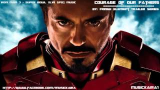 Iron Man 3 - Super Bowl Spot Music (Fringe Element Trailer Series - Courage Of Our Fathers)