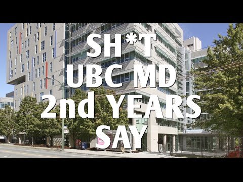 Sh*t UBC MD 2nd Years Say