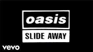 Watch Oasis Slide Away video