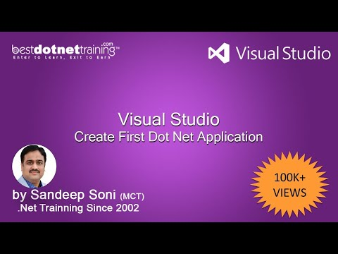 Part 2 - Create First Dot net Application in Visual Studio