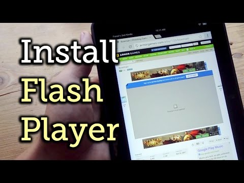 Install Flash On Any Kindle Fire Tablet [How-To]