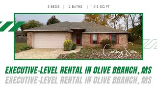 Coming Soon!  Executive-Level Rental in Olive Branch, MS!