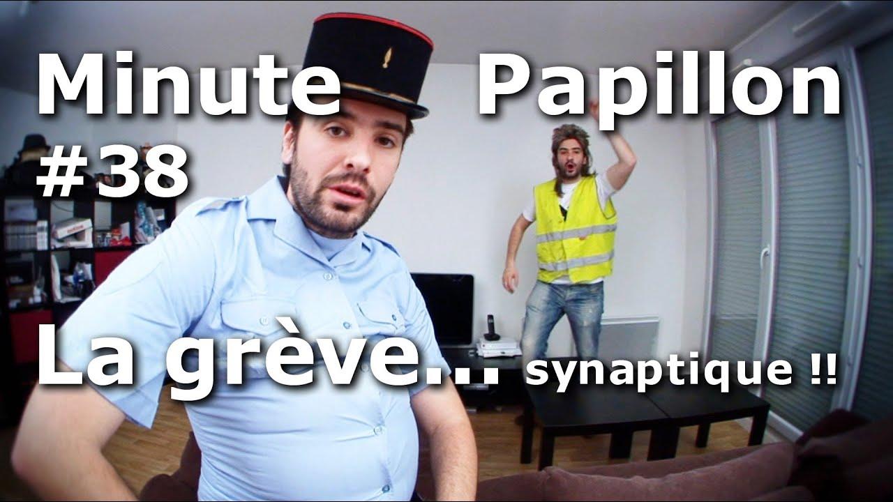 Minute Papillon #38 La grève (… synaptique!!)