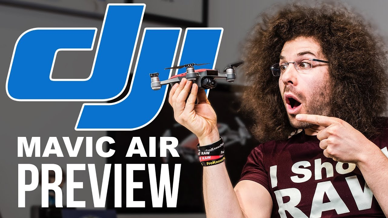 DJI Mavic Air Preview