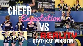 Cheerleading Expection Vs Reality! FEAT : KAT WINSLOW