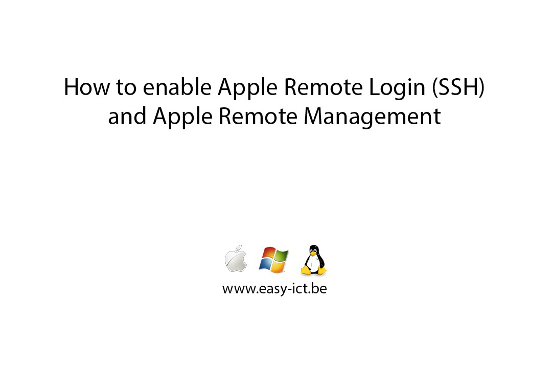 How to enable Apple Remote Login (ssh) and Apple Remote Management in OS X