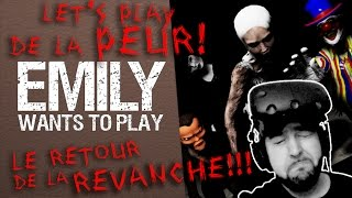 Let's Play de la PEUR ! - Emily Wants to play - EP2 (La REVANCHE !!!) | Bazar du Grenier