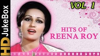 Hits Of Reena Roy - Vol 1 | Evergreen Hindi Songs Collection | Old Bollywood Songs