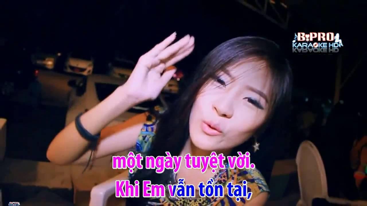Karaoke HD Neu Em Con Ton Tai   Remix™   Dj Hansion ft Trinh Dinh Quang