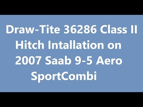 trailer hitch installation 2007 saab 9 5 aero sportcombi youtube rh youtube com