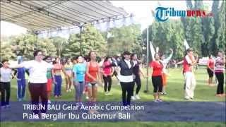 Download Video Tribun Bali Aerobic Competition Piala Bergilir Ibu Gubernur Bali MP3 3GP MP4