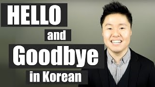 How to Say Hello and Goodbye in Korean | Learn Korean With Beeline