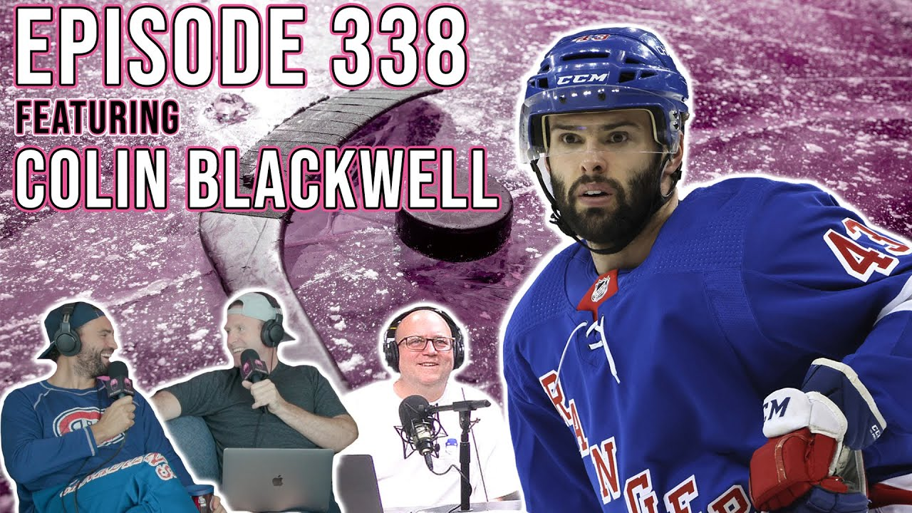 The Impossible Road To The NHL Featuring NY Rangers Forward Colin Blackwell - Episode 338