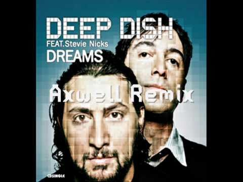 Клип Deep Dish - Dreams - Axwell Remix