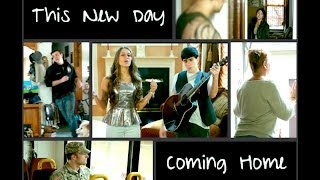 This New Day - Coming Home [Original Song]