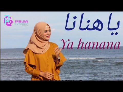 Ya Hanana : Lyric With Meanings In English And Urdu/Hindi (Puja Syarma)