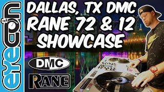 Dallas, TX DMC - Rane 72 & 12 Showcase - Eyecon
