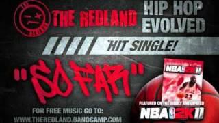The RedLand - So Far  [NBA 2K11 Soundtrack]