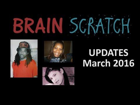 BrainScratch: Updates March 2016