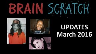 BrainScratch: Updates March 2016