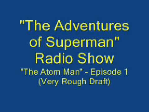 """The Adventures of Superman"" radio show - ep. 1, pt. 1"