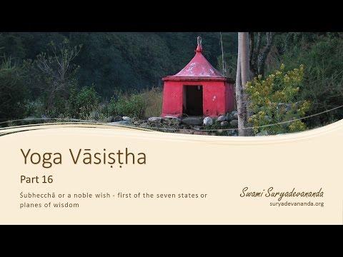 Yoga Vasistha, Part 16