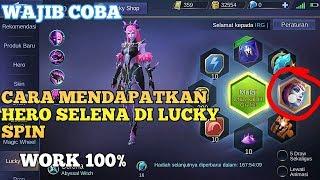 Cara Mendapatkan Hero Selena Di Lucky Spin Work 100